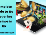 Complete-guide-to-No-Wagering-Casinos-in-UK